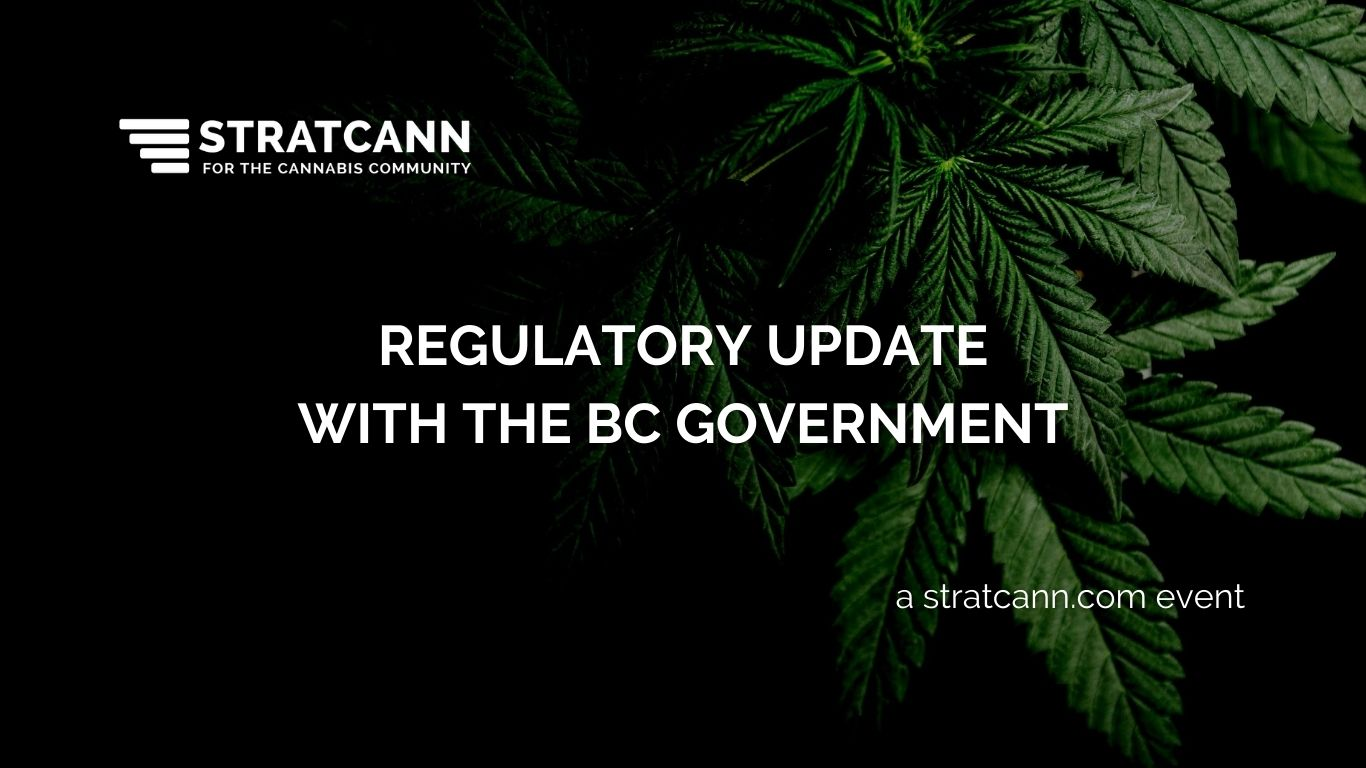Regulatory Update with the BC Government